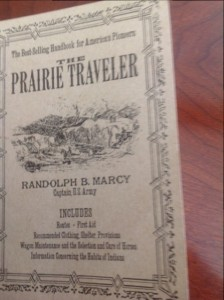 The Prairie Traveler -- 19th century guidebook for westbound immigrants in the USA